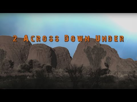 2 Across Down Under - Episode 5 - Teil 1 - Perth-2-Alice Springs