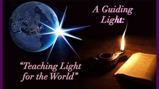 A Guiding Light: Teaching Light for the World