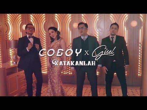 COBOY X GISEL - KATAKANLAH (OFFICIAL MUSIC VIDEO)