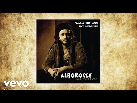 Alborosie - Waan The Herb (feat. Michael Rose) (audio)