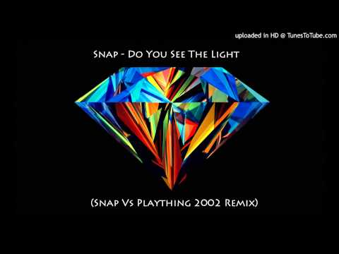 Snap - Do You See the Light (Snap Vs. Plaything 2002 Remix)