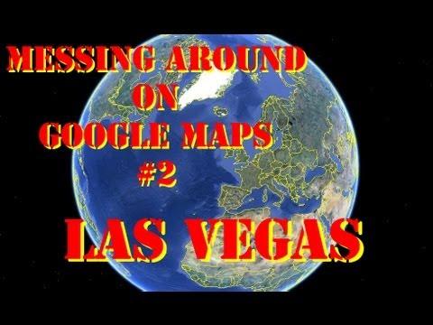 Messing Around On Google Maps #2: Las Vegas