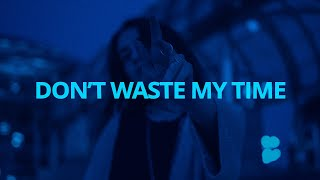 Usher - Don't Waste My Time (Lyrics) ft. Ella Mai