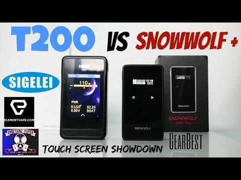 Sigelei T200 VS Snowwolf Plus Review & Touch Screen Comparison (Showdown)