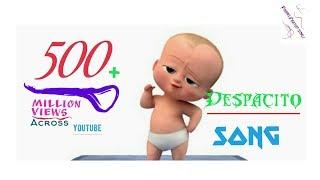 Despacito || BABY BOSS || version song