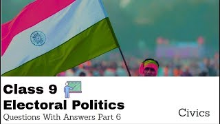 Civics Chapter 4 Electoral Politics CBSE Sample Paper | Practice Questions | Part 6