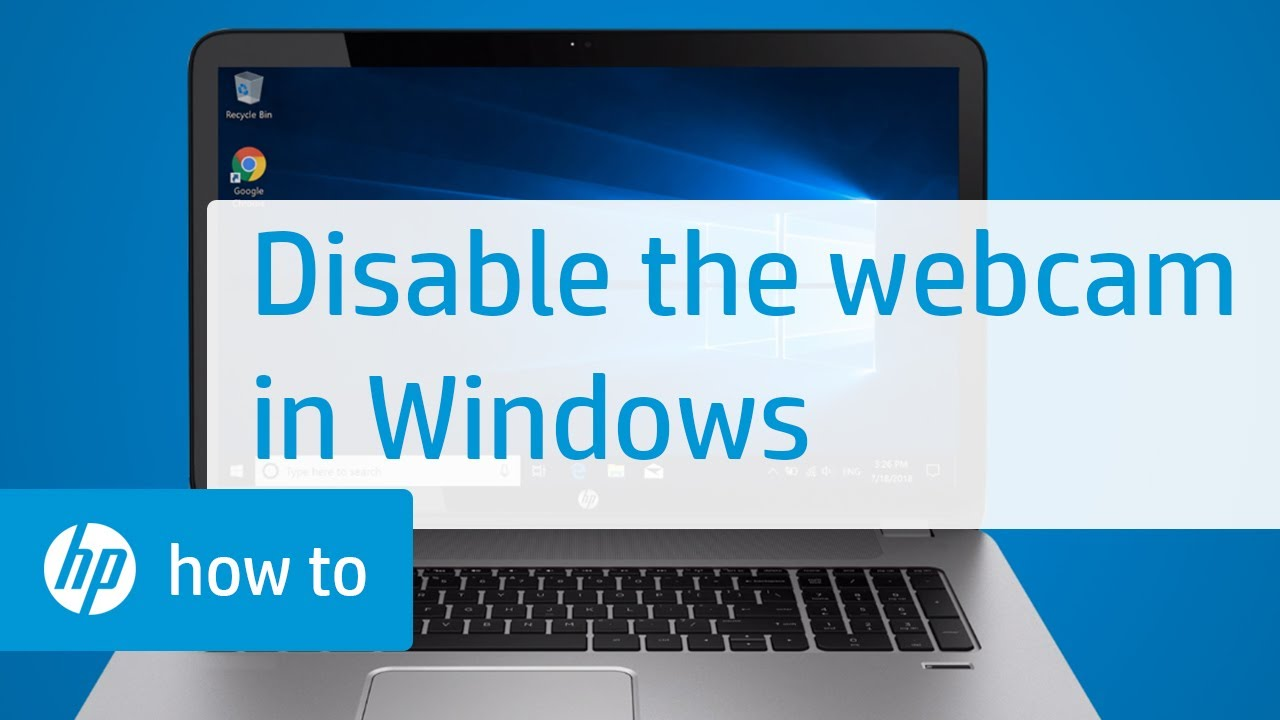 Disable The Webcam On Hp Computers In Windows Hp Computers Hp Youtube
