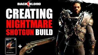BACK 4 BLOOD - TΗIS IS META NIGHTMARE/VETERAN DOUBLE SHOTGUN BUILD   BEST DPS DECK - MOM CARD DECK