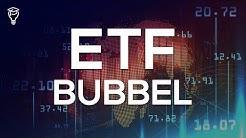ETF Bubbel - Beleggen in ETFs verstandig?