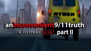 Video AN INCONVENIENT 9/11 TRUTH [Part II](2015): Roads from NYC to OKC download MP3, 3GP, MP4, WEBM, AVI, FLV September 2018