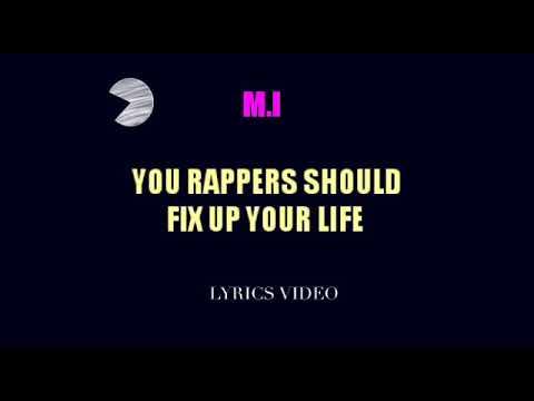 M.I_You rappers should fix up your life Video lyrics