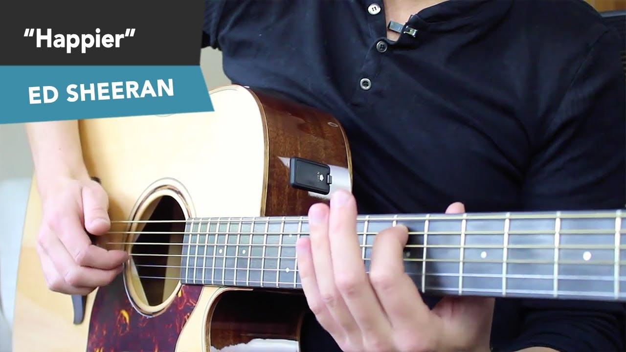 Happier Ed Sheeran Guitar Lesson Tutorial Fingerstyle Chords No