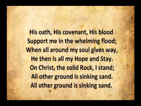 On Christ The Solid Rock I Stand With Lyrics Youtube