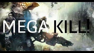 MEGA KILL and Nice Streak Titanfall GAMEPLAY
