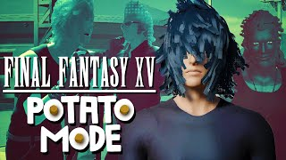 Final Fantasy 15 And The Ugliest Road Trip Ever | Potato Mode