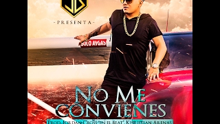 NO ME CONVIENES  - JD MUSIC  (PROD. Jordan Cross en el beat - Kristhian Arenas))