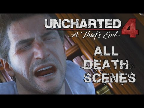 Uncharted 4: A Thief's End - All Death Scenes Compilation