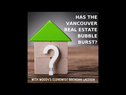 Has the Vancouver Real Estate Bubble Burst? with Moody's Economist