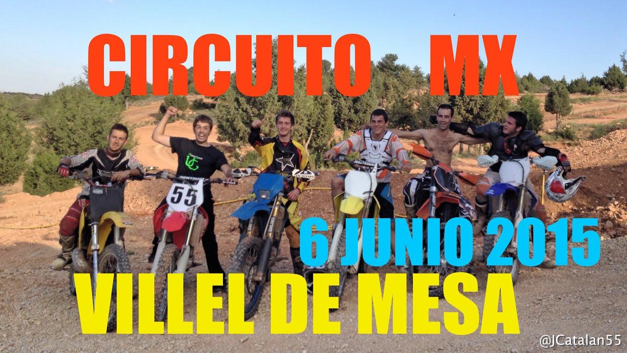 Circuito mx villel de mesa 6 junio 2015 youtube for Villel de mesa