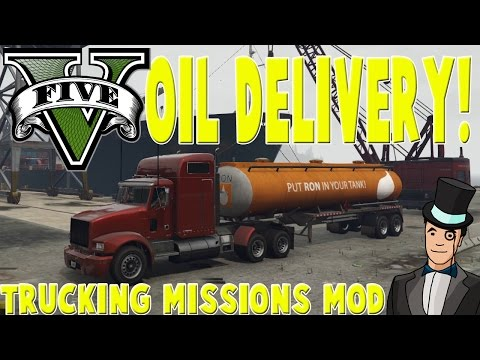 GTA V PC - TRUCKING MISSIONS - OIL DELIVERY! GTA 5 Mods