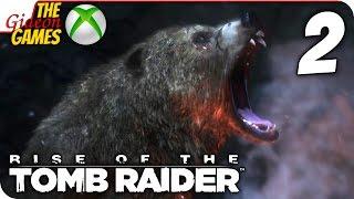 Прохождение Rise of the Tomb Raider на Русском XBOne - 2 Медвежонок Тедди