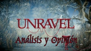 Unravel | Review