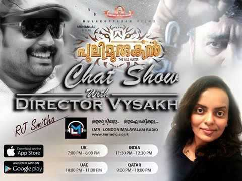 Chat with director Vysakh( Malayalam Film Pulimurughan) by RJ Smitha LMR RADIO London