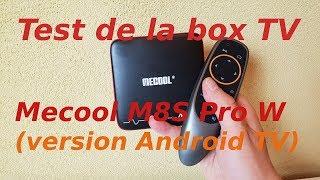 Test de la box TV Mecool M8S Pro W : Android TV en 4K contrôlé vocalement à prix mini