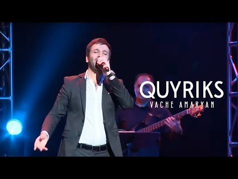 Vache Amaryan  - Quyriks 2019  // Official Music Video //
