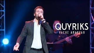 Смотреть клип Vache Amaryan - Quyriks