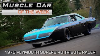 1970 Plymouth Superbird Tribute Racer: Muscle Car Of The Week Episode 211