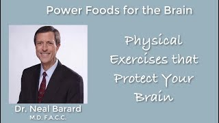 Power Foods for the Brain - Part 5 - Dr. Neal Barnard