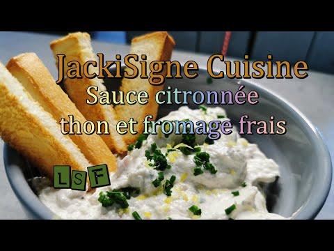 sauce-apÉro-citronnÉe-:-thon-et-fromage-frais---jackisigne-cuisine---lsf---voix-off