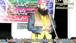 "New Naat ""Durood padh padh kar"" | Syed Sharfulhaque Naqshbandi | Sandila | 2016"