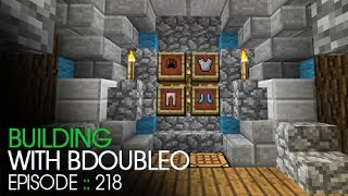 Minecraft :: The Armory :: Building with BdoubleO :: Episode 218