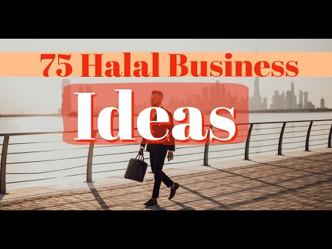 75 Halal Business Ideas 2021 [Start Now]