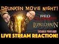 DRUNKEN MOVIE NIGHT! Red Clover / Leprechaun: Origins - LIVE STREAM REACTION!