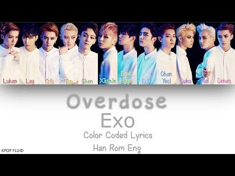 EXO - Overdose Color Coded Lyrics Han|Rom|Eng