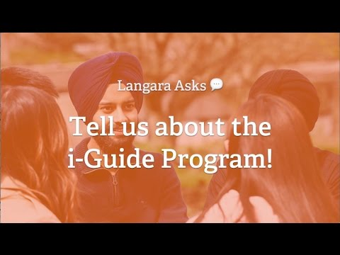 Langara Asks: Tell us about the i-Guide Program!