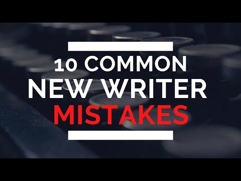 10 Common New Writer Mistakes (and How to Fix Them)