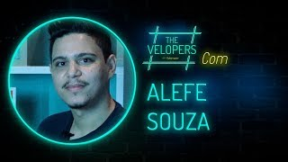 The Velopers #39 - Alefe Souza