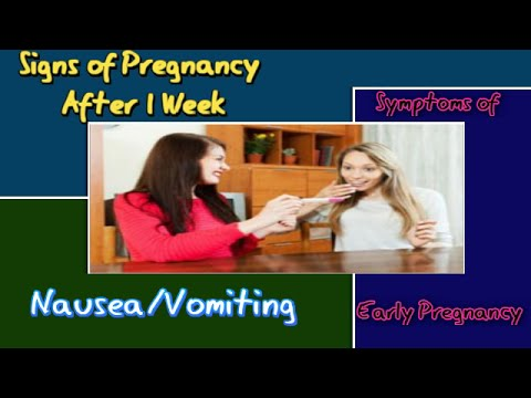 Signs of Pregnancy After 1 Week