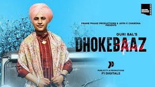 New Punjabi Song 2020 | Dhokebaaz Yaari - Guri Bal | Latest Punjabi Song 2020