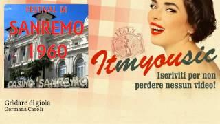 Germana Caroli - Gridare di gioia - ITmYOUsic