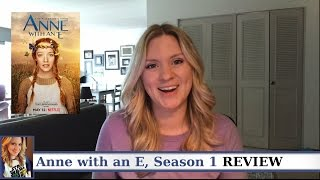 Anne with an E, Season 1 Review