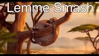 Lemme Smash - Leopard Edition