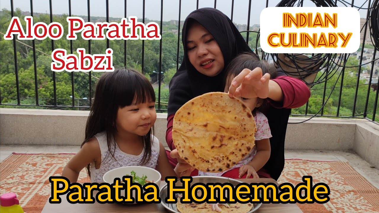 BIKIN SENDIRI PARATHA DI RUMAH YUK | EASY PARATHA + SABZI COOKING AT HOME | INDIAN FOODS