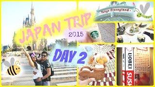 Japan Trip 2015 | Day 2 | Starbucks | Tokyo Disneyland | Uoebei Sushi | OhItsRhea