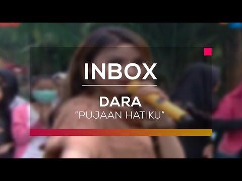 Dara - Pujaan Hatiku (Live in Inbox) Mp3