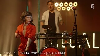 Alcaline, le Mag : The Dø - Miracles en live
